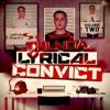 Lyrical Convict Volume 2