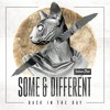 Some & Different - Back In The Day (Original Mix) Snippet