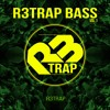 R3sizze Presents R3trap Bass Vol. 1 [OUT NOW]