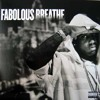 Fabolous - Breathe