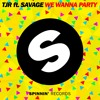 We Wanna Party feat. Savage(#1 Beatport Overall)