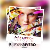 Zara Larsson - Uncover (Ryan Rivero Remix)(Intro Mix)(CLICK EM COMPRAR PARA DOWNLOAD)