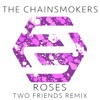 [Re-Upload] The Chåïnsmøkérs ft. RØZÉS - Røsés (Two Friends Remix) MP3 Download