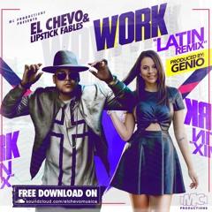 """WORK """"LATIN REMIX"""" - EL CHEVO & LIPSTICK FABLES"""