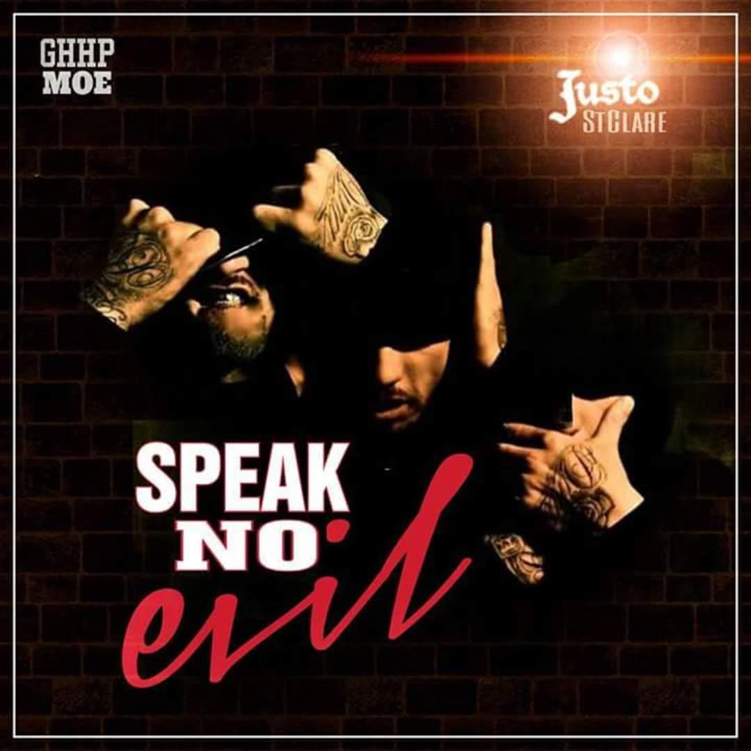Justo St Clare - Speak No Evil [Thizzler.com]