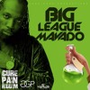 MAVADO - BIG LEAGUE (CURE PAIN RIDDIM)