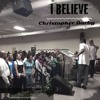 Mali Music - I Believe (Cover) by Christopher Darby ft Acebangz
