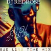 DJ REDROSE - BUSY SIGNAL- BAD LONG TIME MIX 2016
