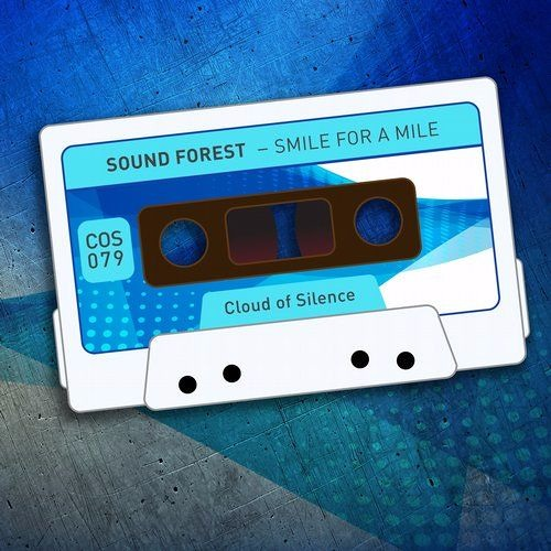 Sound Forest- Smile for a Mile (Cloud of Silence records) COS079