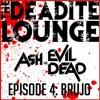 """DL 004  Ash Vs Evil Dead Episode 4 """"Brujo"""""""