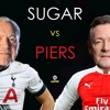 Lord Sugar and Piers Morgan clash ahead of the North London derby