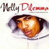 Dilemma by: Nelly ft Kelly Rowland