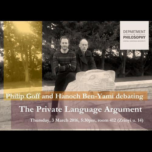 Hanoch Ben-Yami and Philip Goff on Wittgenstein's Private Language Argument