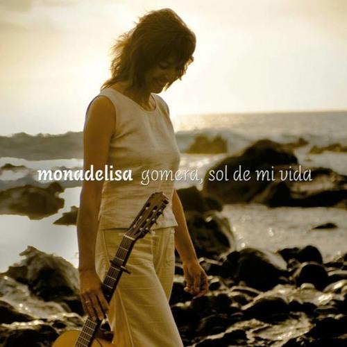 Monadelisa - Gomera, sol de mi vida