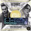 Download Redimi2 & Christine D'Clario - El Nombre De Jesus (Galactic Wave Remix) Mp3