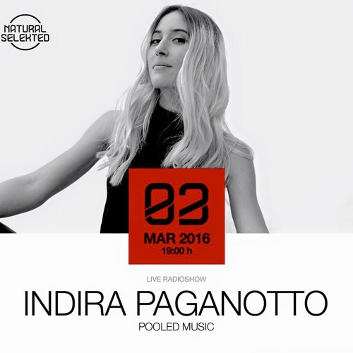 Indira Paganotto ☺ Natural Selekted Radio Show by Indira ...