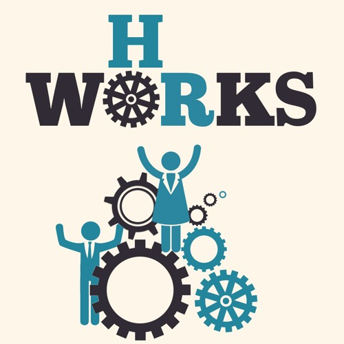 HR Works (Episode 3): Supporting Business Strategy as an HR Department of One