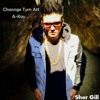 Channge Time Att - A Kay - 48Kbps - Www.DjPunjab.Com
