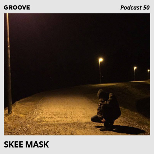 Groove Podcast 50 - Skee Mask
