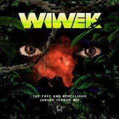 Wiwek 'The Free and Rebellious' Jungleterror Mix