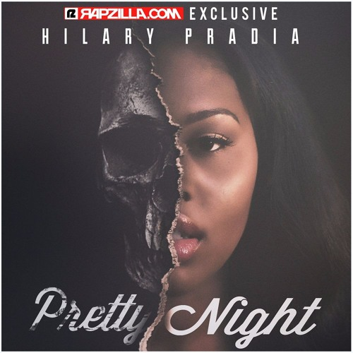Hilary Pradia - Pretty Night EP [Rapzilla.com Exclusive]
