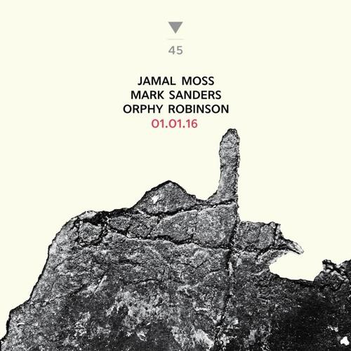 DS045 - Jamal Moss / Mark Sanders / Orphy Robinson (sample)