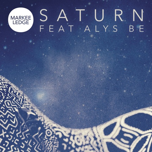 Saturn (Youngsta Remix) - Markee Ledge & Alys Be