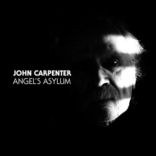 John Carpenter - Angel's Asylum