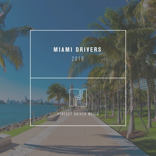 Miami Drivers 2016 - OUT NOW