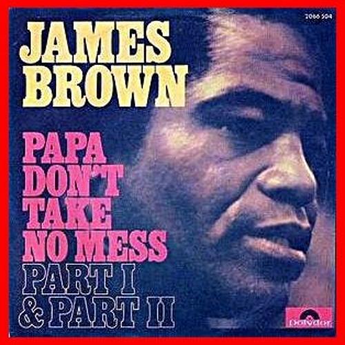 James Brown - Papa Don't Take No Mess (Lego DUB)