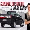 Forró Santroppê - Gordinho Da Saveiro (Gm)