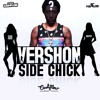 Download Vershon - Side Chick CASHFLOW RECORDS Mp3