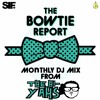 The Hi-Yahs Present The Bow Tie Report Episode 27 [Ab Floyd]