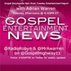 #GENMTER Gospel Encyclopedia New Music Tuesday Entertainment Report w/ @MrAWarren - 2016-03-01
