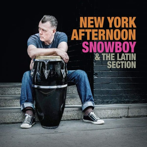 Snowboy & The Latin Section* Snowboy And The Latin Section - Play Afro Cuban Jazz