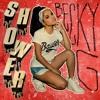 Becky G - Shower (Juuk Remix)