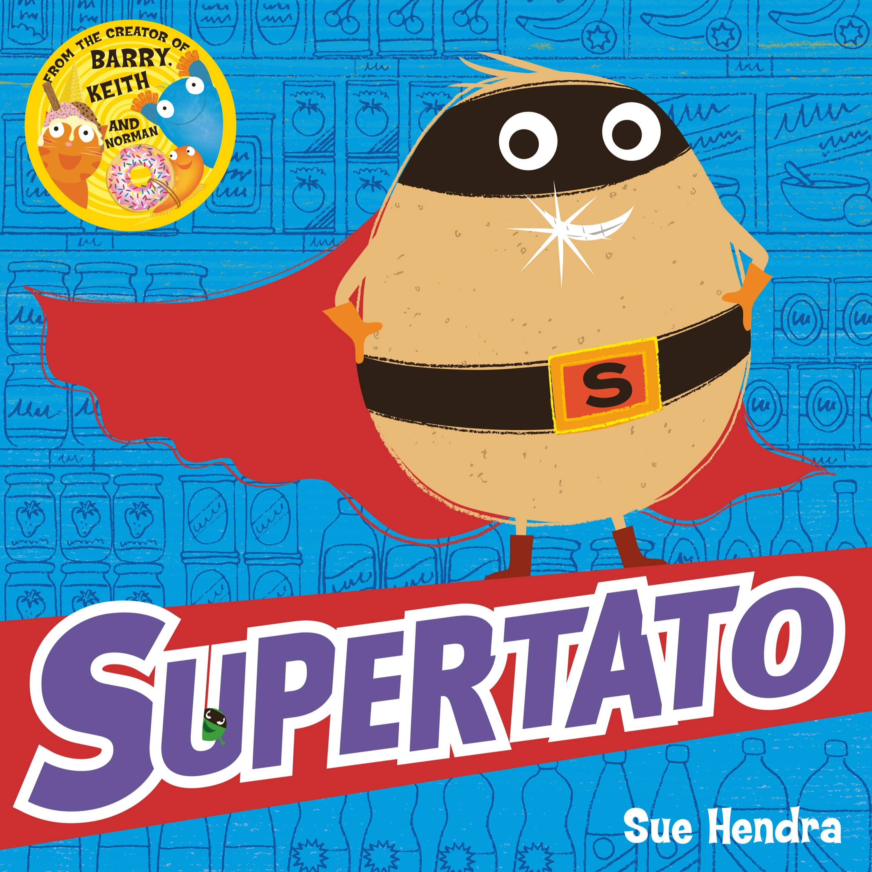 'Supertato' by Sue Hendra