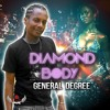 General Degree - Diamond Body ▶Diamond Cut Riddim ▶Kirkledove Records #Dancehall 2016