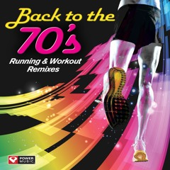 Back to the 70's - Running & Workout Remixes Preview
