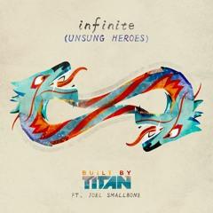Infinite (Unsung Heroes)(ft. Joel Smallbone)