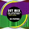 DJ PIETRO - Set Mix Summer Eletro Hits