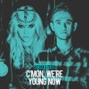 [KESHA VS. ZEDD] C'mon, We're Young Now