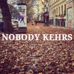 Nobody Kehrs House MIX XOXO #1