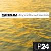 SERUM Tropical House Essentials DEMO