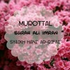Surah Ali Imran Syaikh Hani' Ar-Rifai.mp3