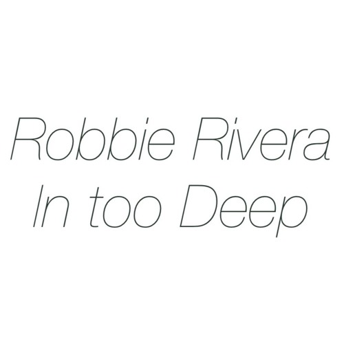 Robbie Rivera -Come Back to Me