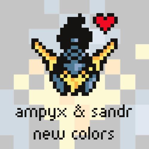 Ampyx & SANDR - New Colors [Argofox]