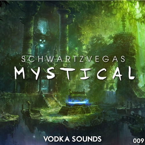 Schwartzvegas - Mystical (Original Mix)