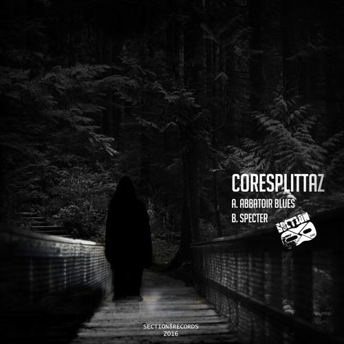Coresplittaz - Abbatoir Blues (feat. Miss Lil L & The Sleepwalker) [SECTION8088D]