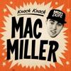 Knock Knock- Mac Miller